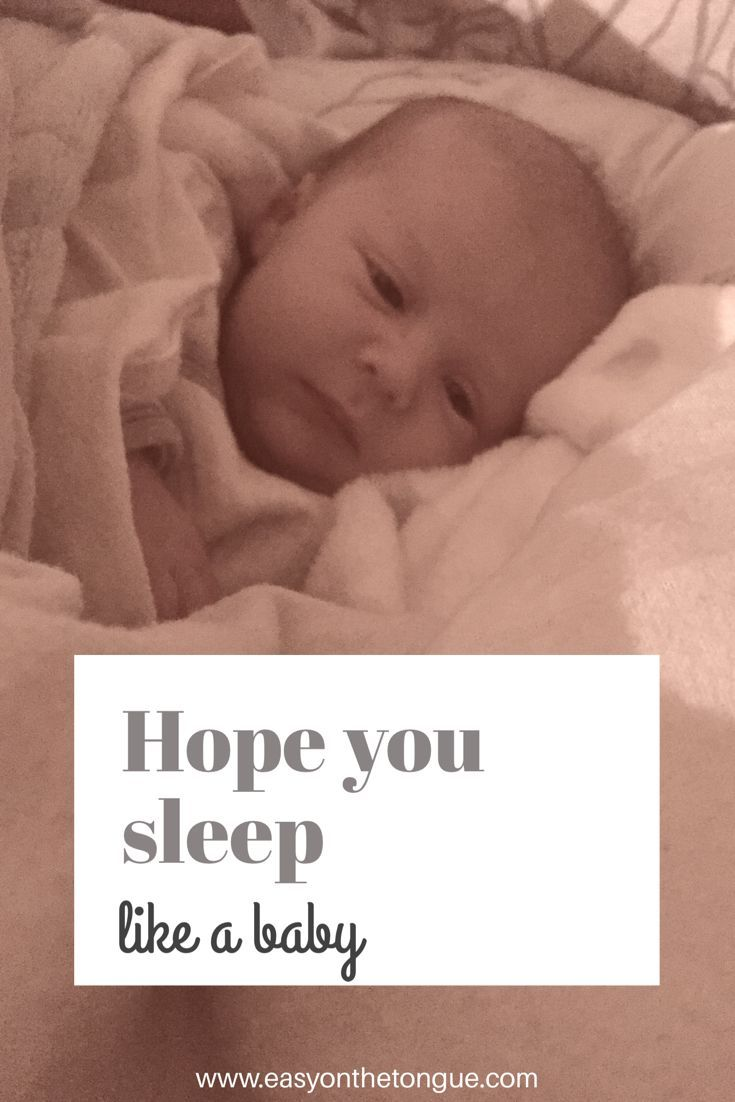 Hope You Sleep Like A Baby Quote By Www Easyonthetongue Com Baby Quotes Blog Community Financial Tips