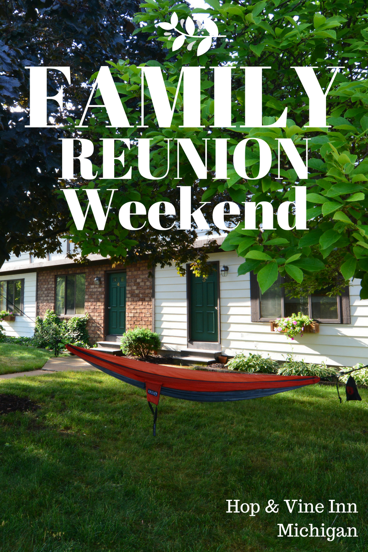 The perfect family reunion weekend venue is the Hop & Vine