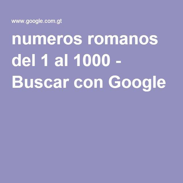 Numeros Romanos Del 1 Al 1000 Buscar Con Google Material