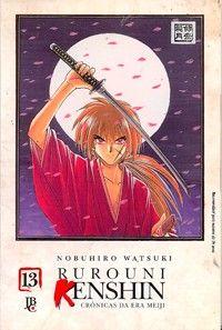 LIGA HQ - COMIC SHOP Rurouni Kenshin #13 PARA OS NOSSOS HERÓIS NÃO HÁ DISTÂNCIA!!!