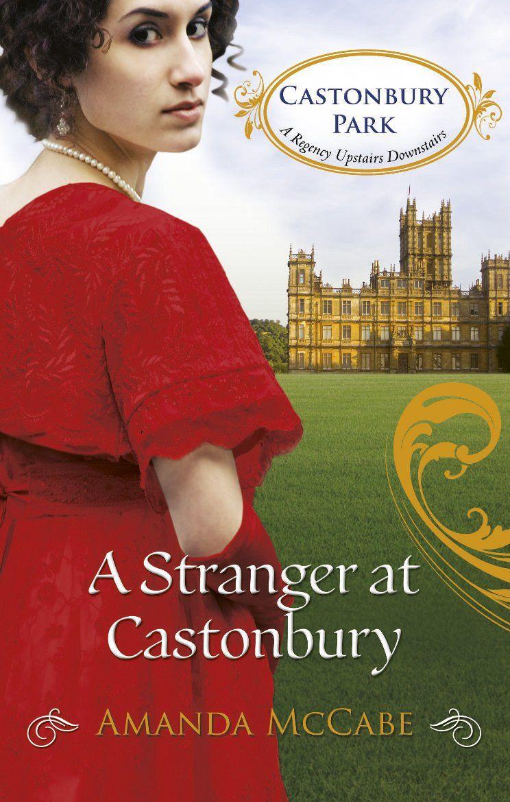 Amanda McCabe - A Stranger at Castonbury / #awordfromJoJo #HistoricalRomance #AmandaMcCabe