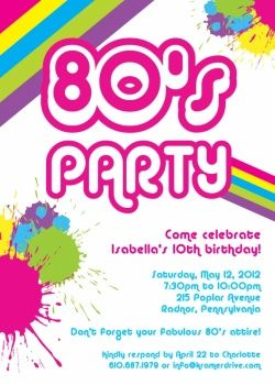 80s Party invite idea PartyIdea Pinterest 80 s 50 birthday
