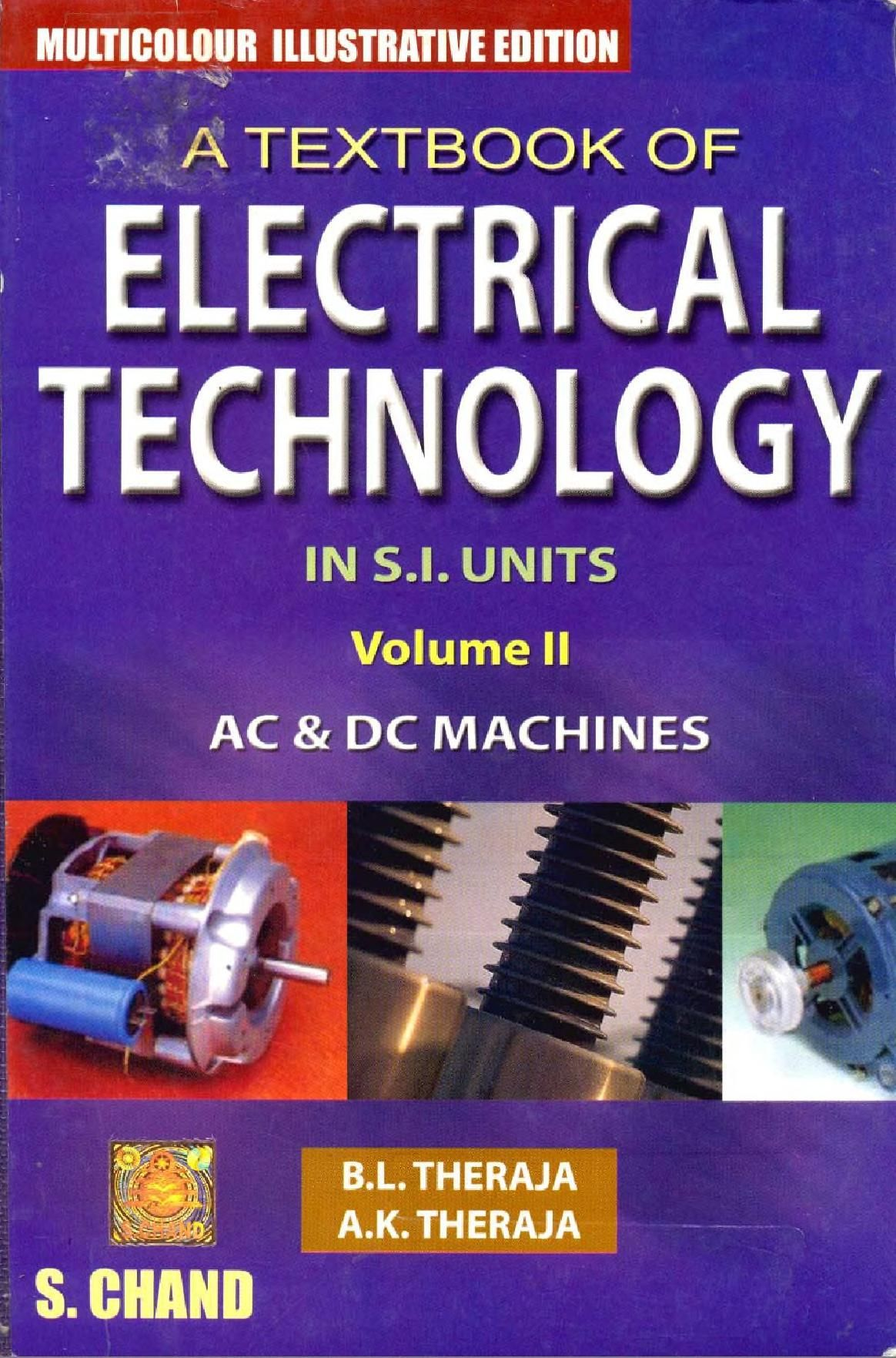A Textbook Of Electrical Technology B L Theraja Volume Ii None Free Download Borrow And Streaming Internet Archive Electrical Engineering Books Electrical Engineering Technology Basic Electrical Engineering