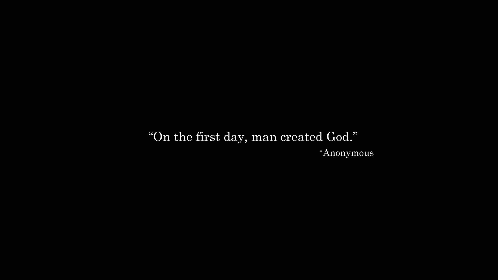 On The First Day Man Created God Man Created God Inspirational Quotes Hd Hd Quotes