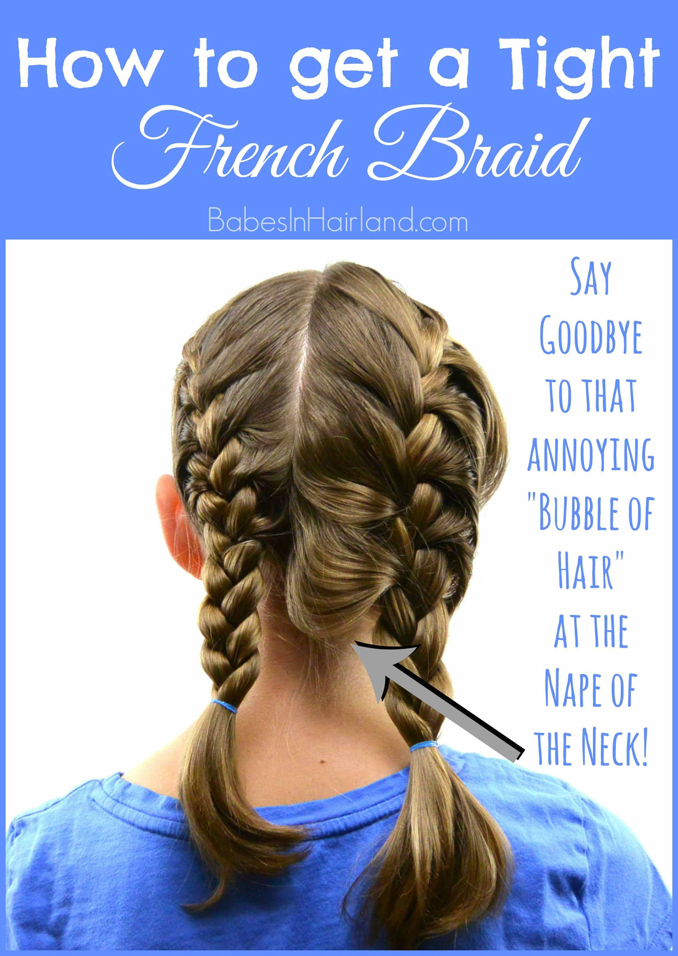 How to get a Tight French Braid   Babes In Hairland Gallery