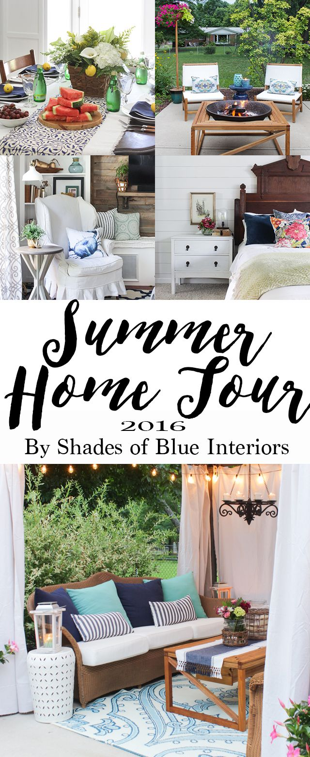 Summer Home Tour 2016 - Shades of Blue Interiors | SUMMER STYLING ...