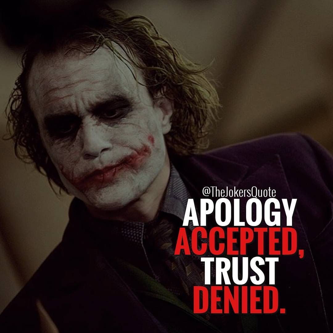 Joker Quotes Apology And Trust Quote Joker  Quotes  Pinterest  Joker Trust