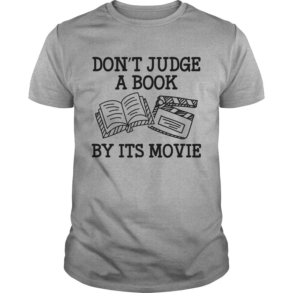 9334c9a3 Get yours beautiful Dont Judge A Book By Its Movie Coolest T Shirt Shirts &  Hoodies. #gift, #idea, #photo, #image, #hoodie, #shirt, #christmas