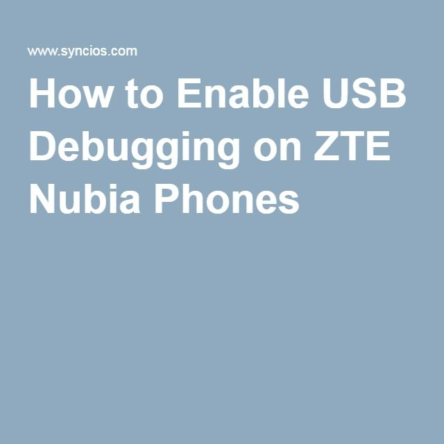 How to Enable USB Debugging on ZTE Nubia Phones | How-to s | USB