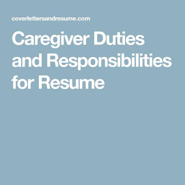 caregiver duties and responsibilities for resume resume