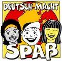 Deutsch macht Spaß - Deutsch macht Spaß
