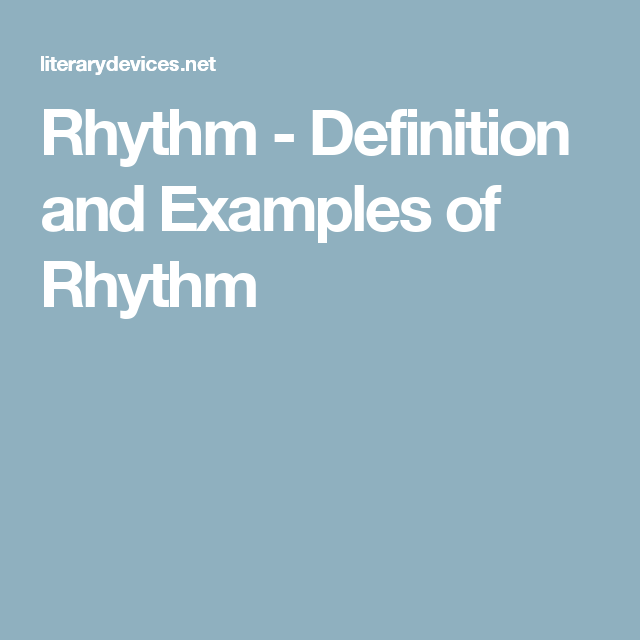 Rhythm Definition And Examples Of Rhythm Poetry Pinterest
