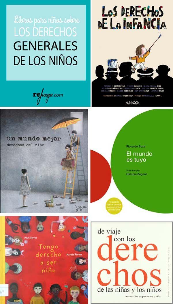 Libros Infantiles Sobre Los Derechos Del Nino Rejuega Y Disfruta Jugando Derechos De Los Ninos Derechos De La Infancia Libros Para Ninos