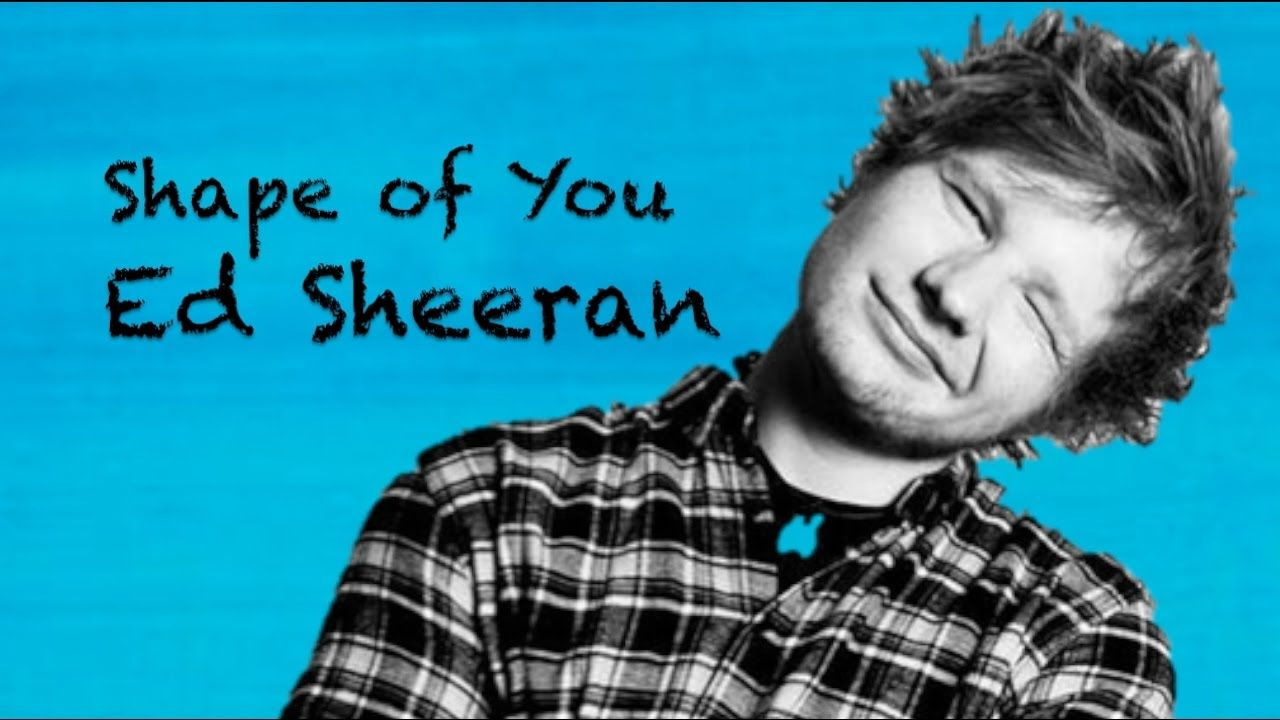 Afbeeldingsresultaat voor ed sheeran shape of you lyrics