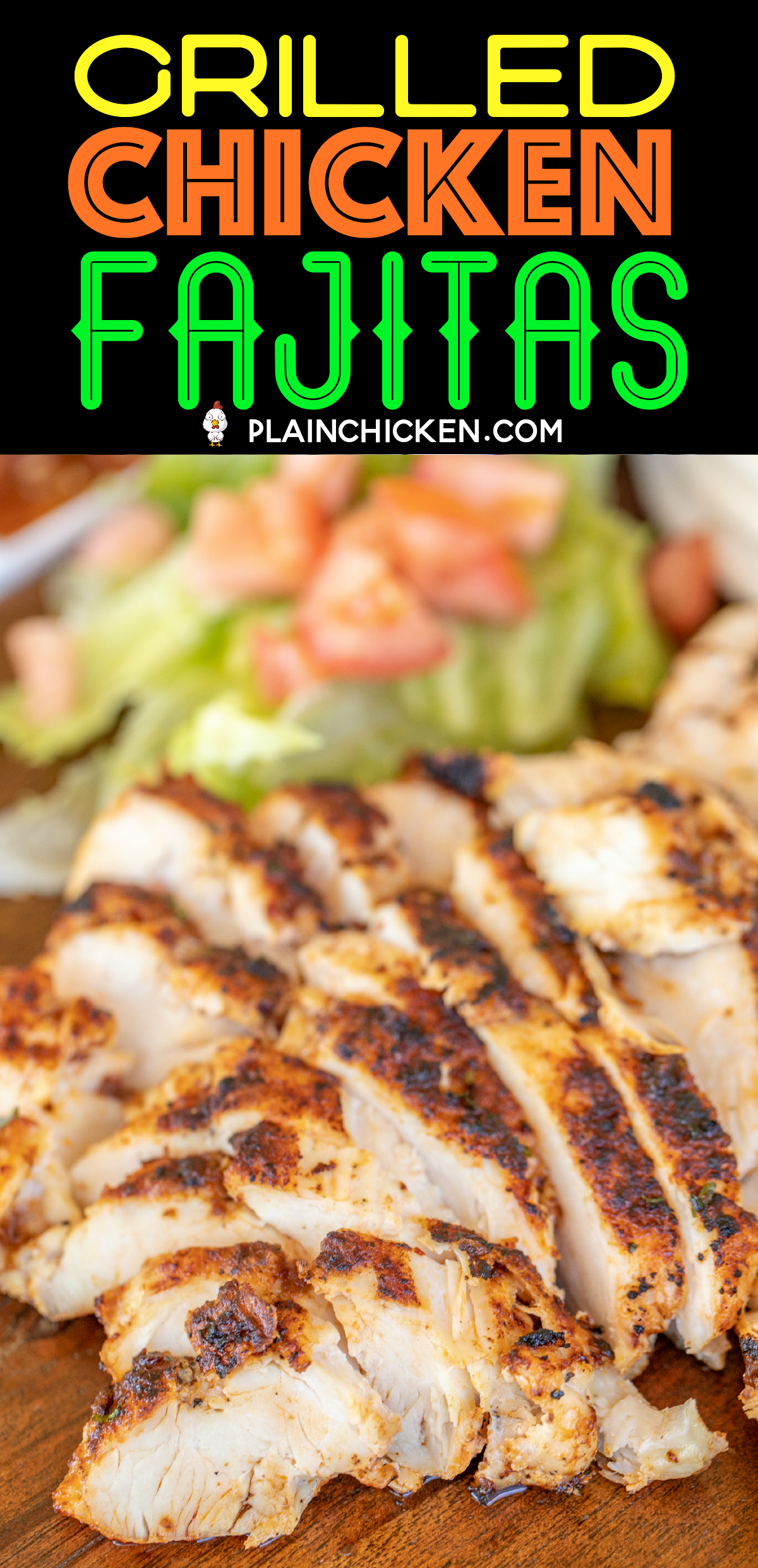 Grilled Chicken Fajitas - Plain Chicken