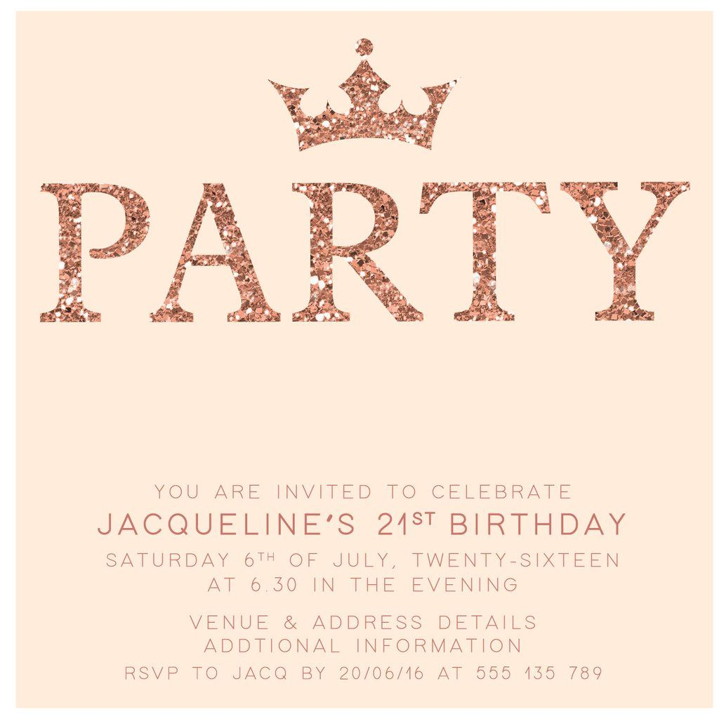 Rose Gold Digital Printable Birthday Invitation Template 21st Birthday 21st Birthday Invitations Printable Birthday Invitations Birthday Invitation Templates