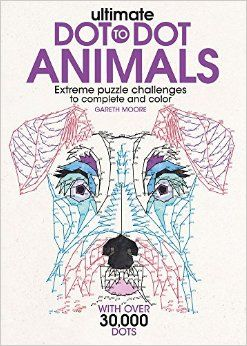 Amazon.com: Ultimate Dot-to-Dot Animals: Extreme Puzzle Challenges to Complete and Color (9781438010076): Gareth Moore: Books