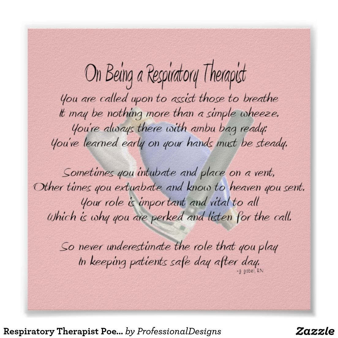 Respiratory Therapist Poem Poster Poster Zazzle Com Respiratory Therapy Quotes Respiratory Therapist Respiratory Therapist Humor