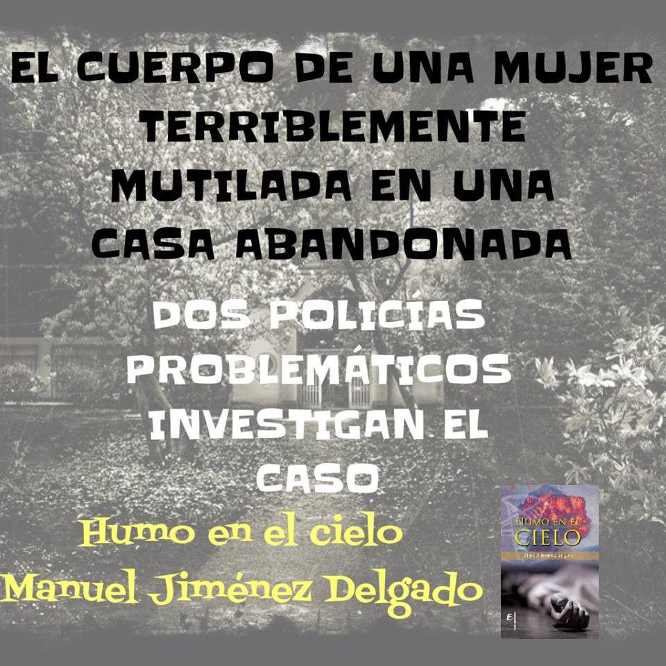 Novela Humo en el Cielo de Manuel Jiménez Delgado. Eride Editorial.