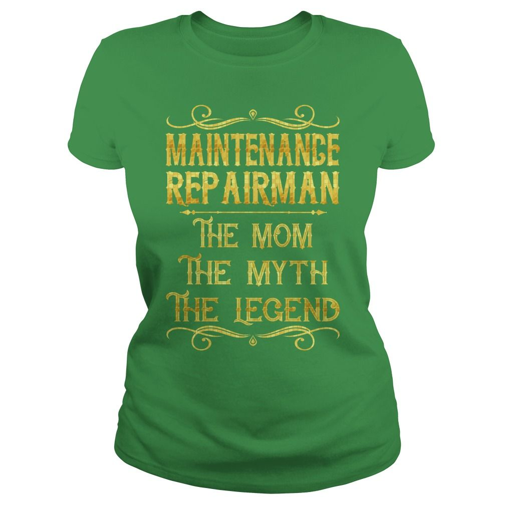 Maintenance Repairman The Mom The Myth The Legend Job Shirts #gift #ideas #Popular #Everything #Videos #Shop #Animals #pets #Architecture #Art #Cars #motorcycles #Celebrities #DIY #crafts #Design #Education #Entertainment #Food #drink #Gardening #Geek #Hair #beauty #Health #fitness #History #Holidays #events #Home decor #Humor #Illustrations #posters #Kids #parenting #Men #Outdoors #Photography #Products #Quotes #Science #nature #Sports #Tattoos #Technology #Travel #Weddings #Women
