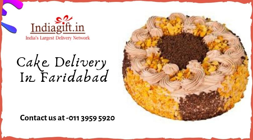 Choose The Best Online Cake For Birthday Celebration In Faridabad