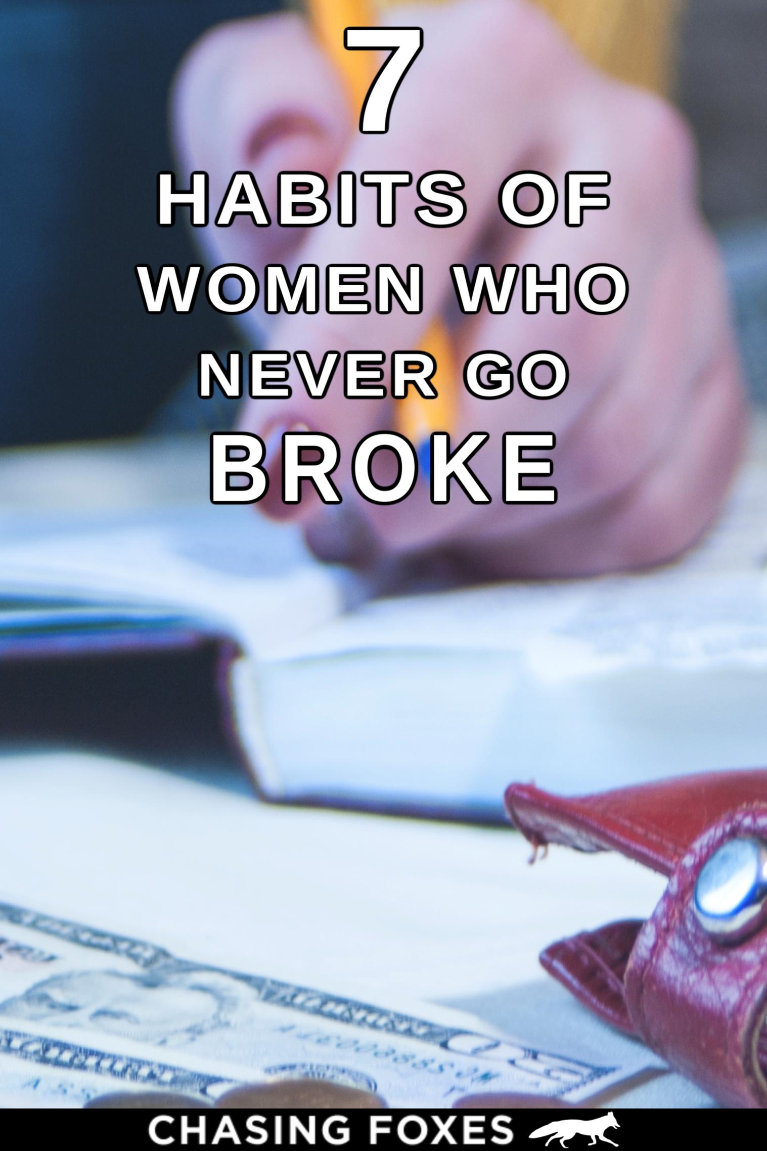 7 Habits Of Women Who Don T Go Broke In
