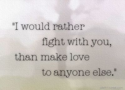 Love Fight Quotes Gorgeous From The Bottom Of My Heart Bits And Pieces  Pinterest  Fight