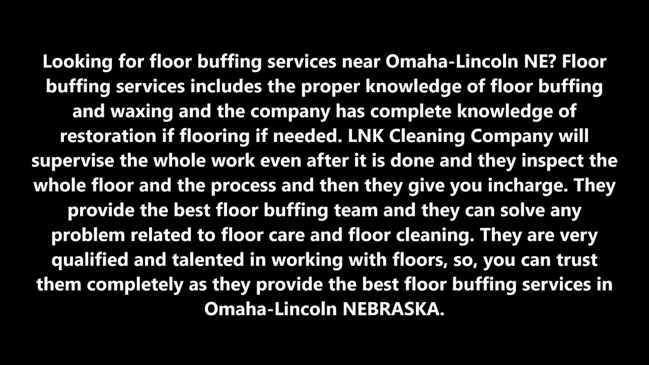 Floor Buffing Services in OmahaLincoln NE LNK Cleaning