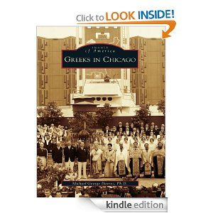Greeks in Chicago (Images of America (Arcadia Publishing))