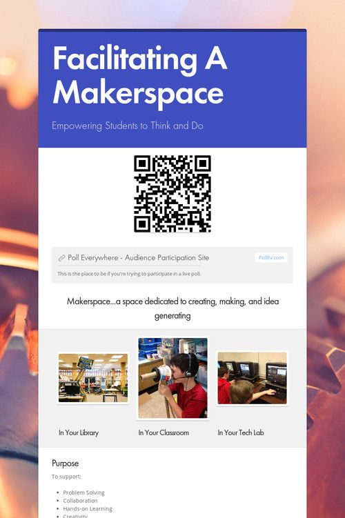 Facilitating A Makerspace