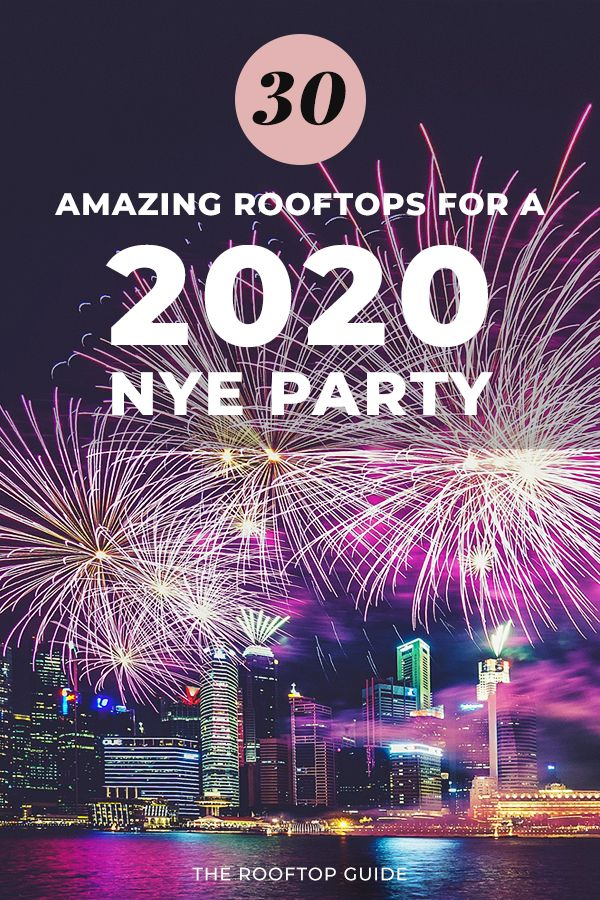 30 amazing rooftops for a fantastic 2020 New Year's Eve