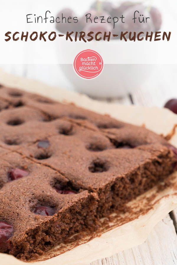 Dieser Saftige Schoko Kirschkuchen Vom Blech Vereint Leicht Herbe Zartbitterschokolade Und Fruchtig Susse Kirschen Der Schokolad