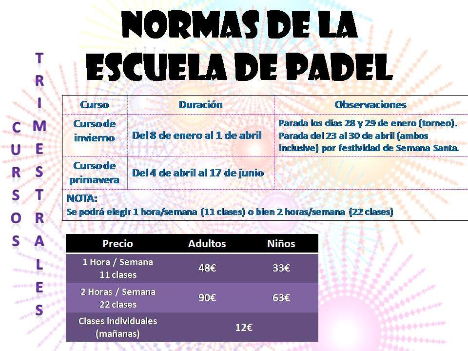 Precios de la #escuela de #padel para el año 2016. Te esperamos en #Extrempadel. Consulta sin compromiso