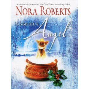 Gabriel S Angel By Nora Roberts Christmas Books Nora Roberts Nora Roberts Books