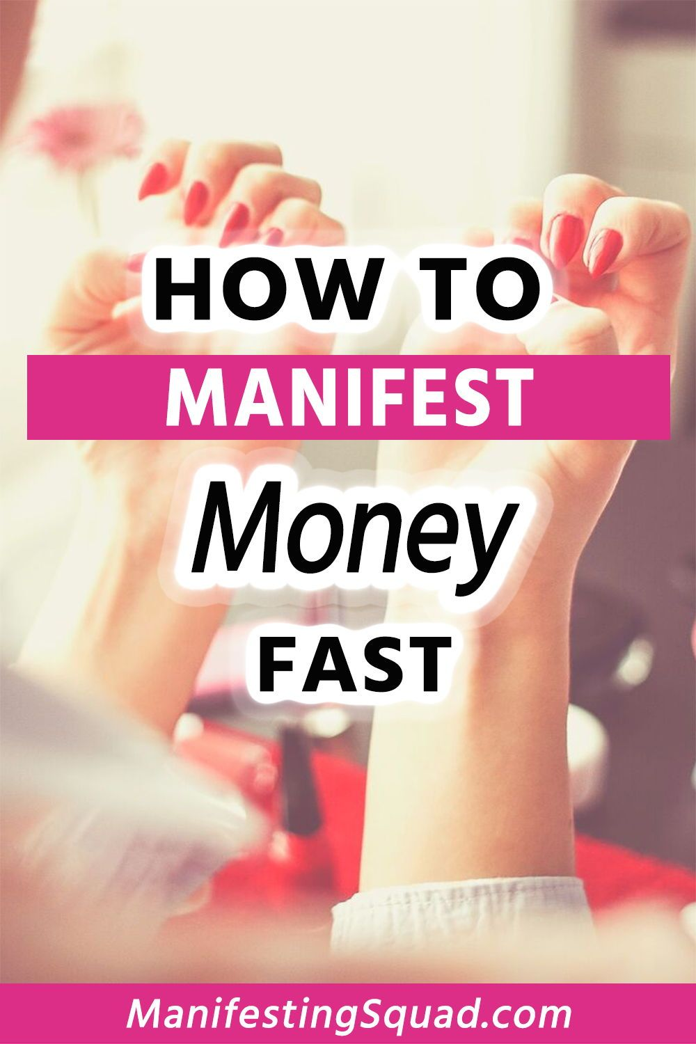 How To Manifest Money Fast How to manifest, Manifesting