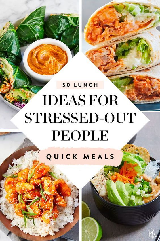 50 Easy Lunch Ideas for Stressed-Out People