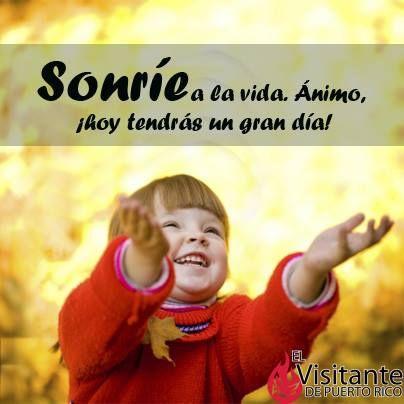Sonríe siempre. Animo.  #Milagros #Confianza #Jesús #Dios #Fe #Católico #Iglesia #Prójimo #MensajedelDia