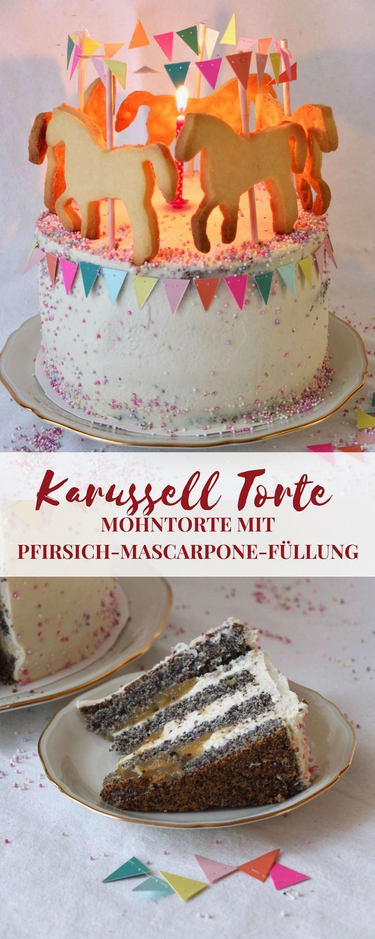 Karussell Torte mit Pferdchen | Saftige Mohntorte mit Pfirsich-Mascarpone-Füllung – La Crema