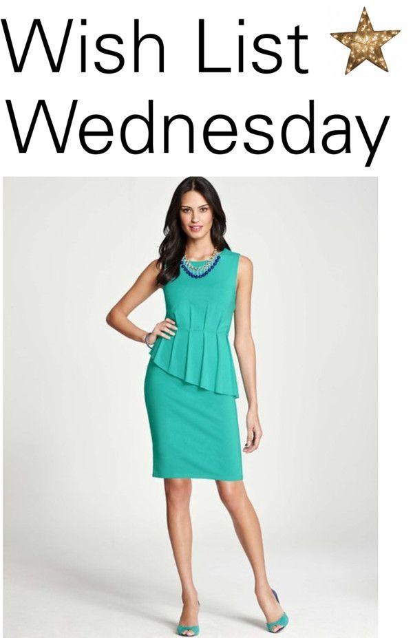 Wish List Wednesday with Ann Taylor.  petitestyleonline.com