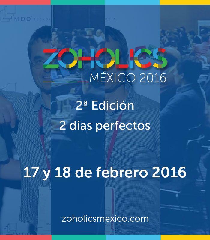 ZOHOLICS MÉXICO 2016 http://zoholicsmexico.com/ #ZOHOLICSMX16