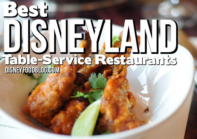 Best Disneyland Table Service Restaurants For A Free Disney Vacation - Best disney table service restaurants