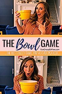Photo of The Bowl Game…the best party game you've ever played! – Fun Cheap or Free