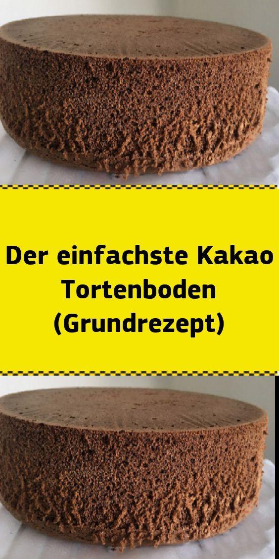 Der einfachste Kakao Tortenboden (Grundrezept) - Appetizer Recipes #rührteiggrundrezept