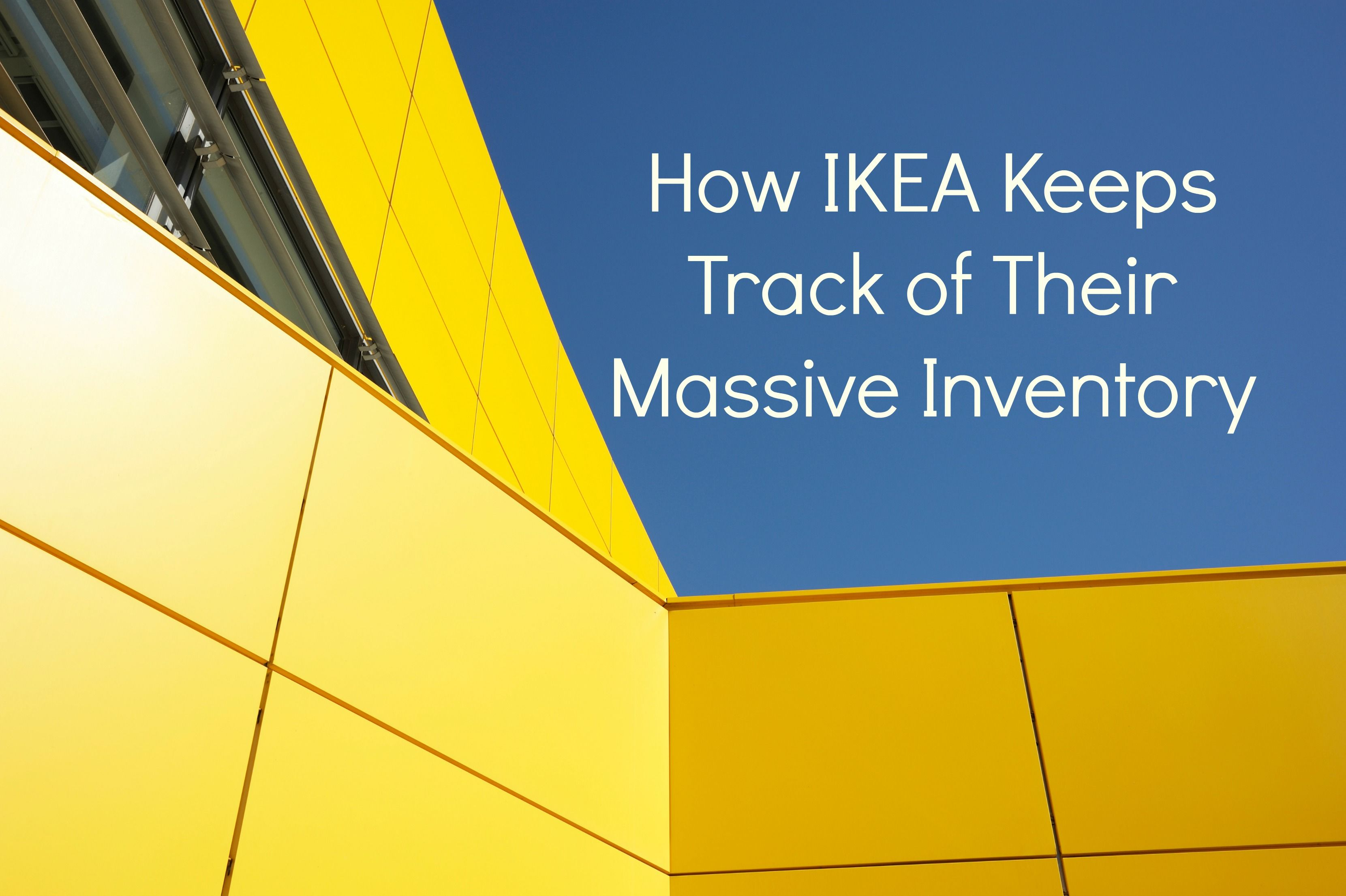 How Ikea Keeps Track Of Their Massive Inventory Inventory Inventory Management Ikea