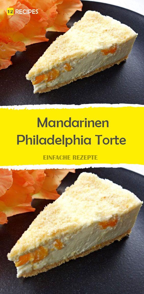 Mandarinen Philadelphia Torte Food Desserts Torte
