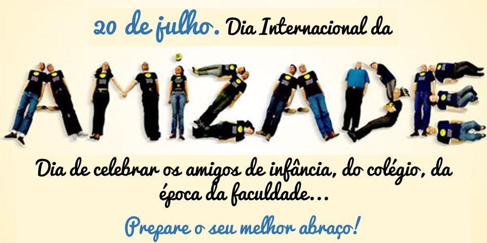 Dia do Amigo e Internacional da Amizade | Dia internacional da amizade, Dia  do amigo, Mensagem dia do amigo