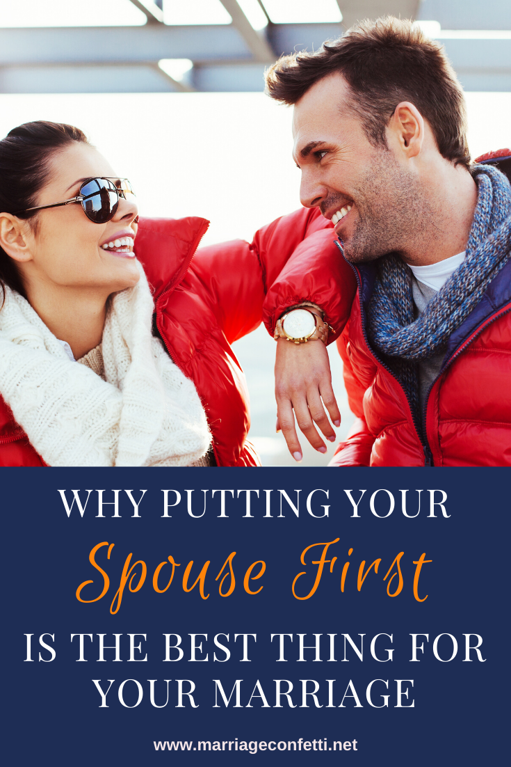 Why Putting Your Spouse First is the Best Thing for Your