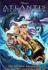 Atlantis: Milo's Return (Video 2003) - IMDb | My Movie Blu