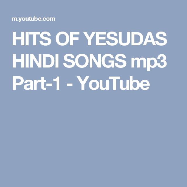Hits Of Yesudas Hindi Songs Mp3 Part 1 Youtube Songs Hindi Hit Dil ke tukde tukde karke muskurake chal diye movie: hits of yesudas hindi songs mp3 part 1