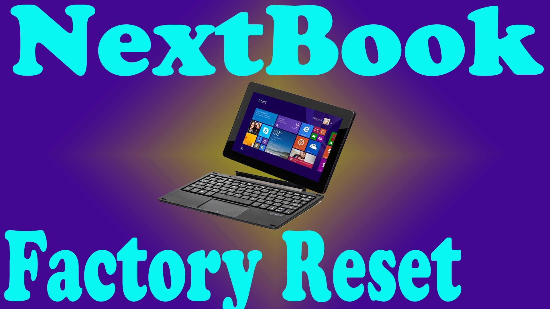 NextBook NXW10QC32G Password Clear Factory Reset by